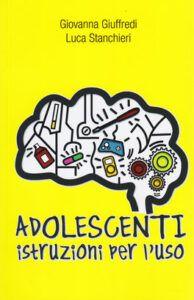 Adolescenti Istruzioni per l'Uso